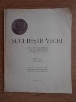 Bucurestii Vechi, buletinul Societatii istorico-arheologice Bucurestii Vechi, anii I-V (1935)