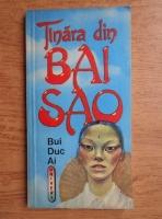 Anticariat: Bui Duc Ai - Tanara din Bai Sao