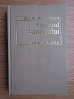 Anticariat: Bujor Nedelcovici - Somnul vamesului (volumul 1)