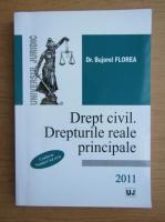 Anticariat: Bujorel Florea - Drept civil. Drepturile reale principale