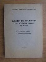 Anticariat: Buletin de informare, legi, hotarari, ordine, nr. 1, 1991