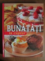 Anticariat: Bunatati la cuptor (Reader's Digest)