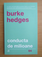 Anticariat: Burke Hedges - Conducta de milioane