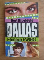 Anticariat: Burt Hirschfeld - Femeile Ewing (volumul 2)