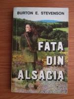 Burton E. Stevenson - Fata din Alsacia