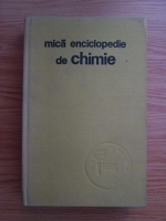 C. Albu - Mica enciclopedie de chimie