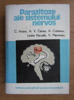 Anticariat: C. Arseni - Parazitoze ale sistemului nervos