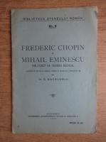 C. Bacaloglu - Frederic Chopin si Mihai Eminescu din punct de vedere medical