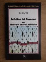 Anticariat: C. Banu - Gradina lui Glaucon