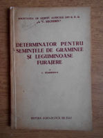 C. Barbulescu - Determinator pentru semintele de graminee si leguminoase furajere