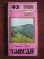 Anticariat: C. Brandus - Tarcau (colectia Muntii Nostri)