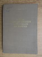 C. Bratescu - Istoria ocrotirii sanatatii muncitorilor din Romania