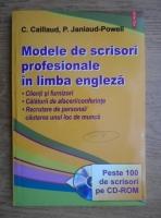 C. Caillaud - Modele de scrisori profesionale in limba engleza
