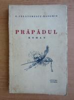 Anticariat: C. Calatorescu Radomir - Prapadul (1934)