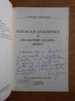 Anticariat: C. Chifane Dragusani - Reportaje anacronice si alte insemnari, povestiri, amintiri (cu autograful autorului)
