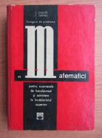 C. Cosnita - Culegere de probleme de matematici pentru examenele de bacalaureat si admitere in invatamantul superior (1969)
