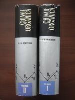 C. D. Nenitescu - Chimie organica (2 volume, editia a VI-a)