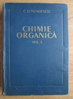 C.D. Nenitescu - Chimie organica (volumul 1)