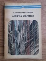 Anticariat: C. Dobrogeanu Gherea - Asupra criticei