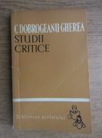 Anticariat: C. Dobrogeanu Gherea - Studii critice