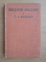Anticariat: C. E. Eckersley - Brighter english (1939)