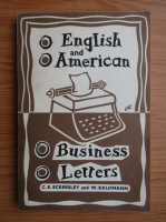 Anticariat: C. E. Eckersley - English and american business, letters