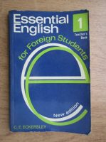 C. E. Eckersley - Essential english (volumul 1)