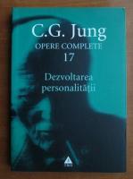 C. G. Jung - Opere complete, vol. 17 - Dezvoltarea personalitatii