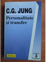 C. G. Jung - Personalitate si transfer