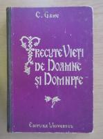 C. Gane - Trecute vieti de doamne si domnite (volumul 1, 1941)