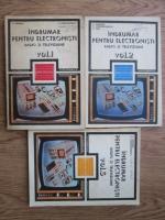 Anticariat: C. Gazdaru, C. Constantinescu - Indrumar pentru electronisti radio si televiziune (3 volume)