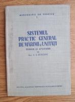 C. I. Budeanu - Sistemul practic general de marimi si unitati. Teorie si aplicare