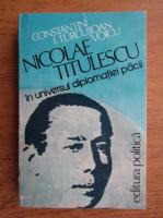 Anticariat: C. I. Turcu - Nicolae Titulescu in universul diplomatiei pacii