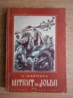C. Ignatescu - Mitrut al Joldii (volumul 2)