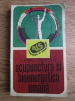 C. Ionescu Tirgoviste - Acupunctura si bioenergetica umana