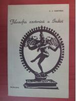 Anticariat: C. J. Chatterji - Filozofia ezoterica a Indiei