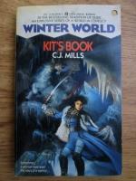 Anticariat: C. J. Mills - Winter world: Kit s book