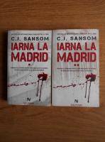 Anticariat: C. J. Sansom - Iarna la Madrid (2 volume)