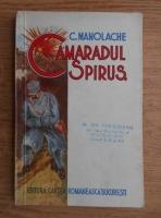 C. Manolache - Camaradul Spirus (1939)