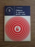 C. Maximilian - Calatorie in universul genetic uman
