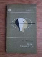 C. Maximilian - Omul si rasele lui
