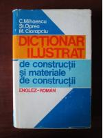 Anticariat: C. Mihaescu - Dictionar ilustrat Englez-Roman. Constructii si materiale de constructii