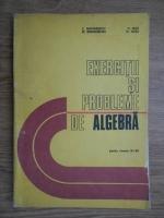 Anticariat: C. Nastasescu - Exercitii si probleme de algebra pentru clasele IX-XII