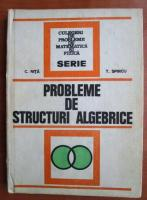 Anticariat: C. Nita - Probleme de structuri algebrice