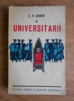 Anticariat: C. P. Snow - Universitarii