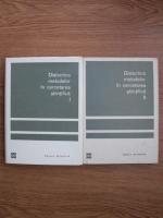 C. Popovici, E. Fischbein - Dialectica metodelor in cercetarea stiintifica (2 volume)
