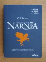 Anticariat: C. S. Lewis - Cronicile din Narnia, volumul 1. Nepotul magicianului