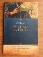C. S. Lewis - Meditatii la psalmi