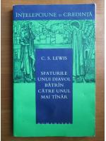 C. S. Lewis - Sfaturile unui diavol batran catre unul mai tanar