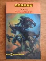 C. S. Lewis - Ultima batalie
